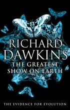 Richard Dawkins - The Greatest Show on Earth: The Evidence for Evolution