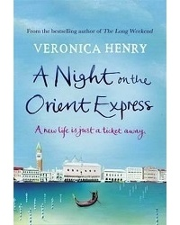 Veronica Henry - A Night on the Orient Express