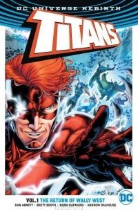 Dan Abnett - Titans Vol. 1: The Return of Wally West (Rebirth) (сборник)