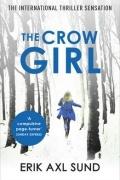 Erik Axl Sund - The Crow Girl