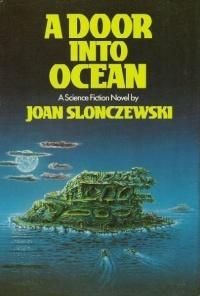 Joan Slonczewski - A Door into Ocean
