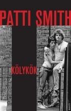 Patti Smith - Kölykök