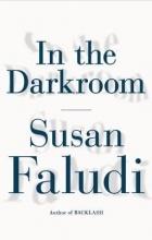 Susan Faludi - In the Darkroom