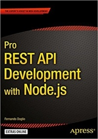 by Fernando Doglio - Pro REST API Development with Node.js