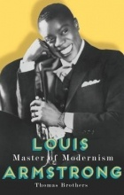 Thomas Brothers - Louis Armstrong: Master of Modernism
