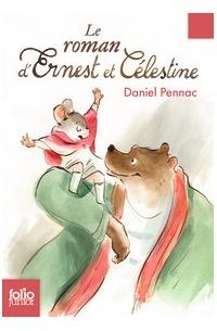 Daniel Pennac - Le roman d'Ernest et Celestine