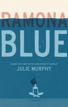 Julie Murphy - Ramona Blue