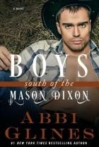 Abbi Glines - Boys South of the Mason Dixon