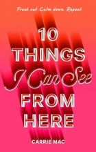 Carrie Mac - 10 Things I Can See From Here