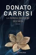 Donato Carrisi - La donna dei fiori di carta
