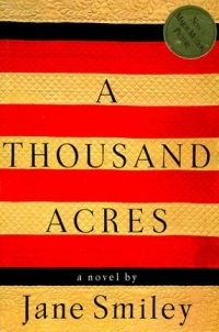 an analysis of a thousand acres a book by jane smiley