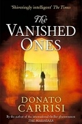 Donato Carrisi - The Vanished Ones