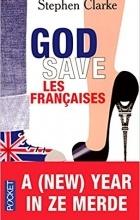 Стефан Кларк - God save les Françaises