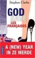 Stephen CLARKE — God save les Françaises