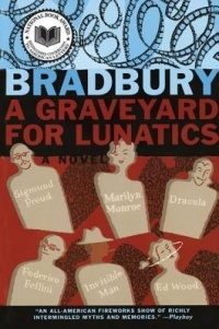 Ray Bradbury - A Graveyard for Lunatics