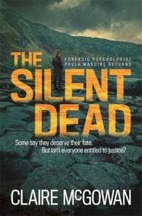 Клэр Макгоуэн - The Silent Dead