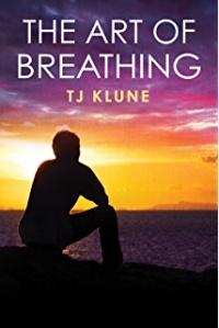 T. J. Klune - The Art of Breathing