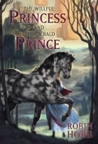 Robin Hobb - The Willful Princess and the Piebald Prince