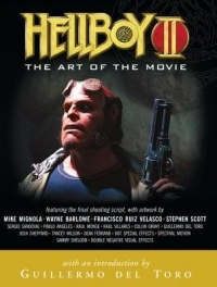 - Hellboy II: The Art of the Movie