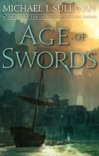 Michael J. Sullivan - Age of Swords