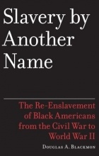 slavery by another name review Free essays on slavery by another name get help with your writing 1 through 30.