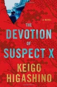 Keigo Higashino - The Devotion of Suspect X