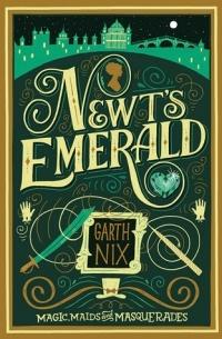 Garth Nix - Newt's Emerald