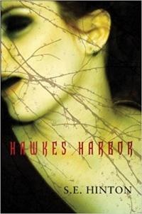 S.E. Hinton - Hawkes Harbor
