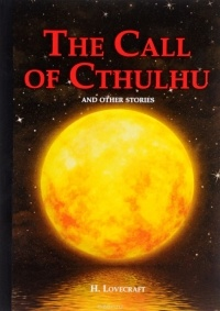 H. Lovecraft — The Call of Cthulhu and Other Stories / Зов Ктулху и другие истории