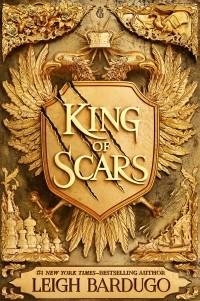 Leigh Bardugo - King of Scars