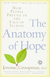 Jerome Groopman - The Anatomy of Hope