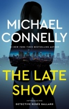 Michael Connelly - The Late Show