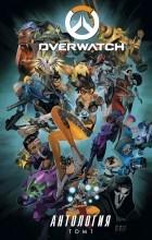 Антология - Overwatch: Антология. Том 1