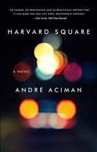 André Aciman - Harvard Square