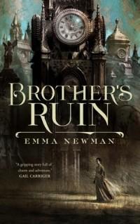 Emma Newman - Brother's Ruin