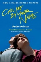 André Aciman — Call Me By Your Name