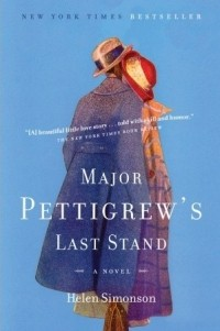 Helen Simonson - Major Pettigrew's Last Stand