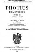 Photius - Bibliothèque, tome III: codices 186-222
