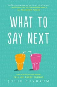 Julie Buxbaum - What to Say Next