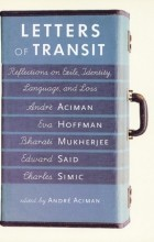 - Letters of Transit: Reflections on Exile, Identity, Language, and Loss