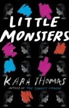 Kara Thomas - Little Monsters