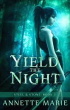 Annette Marie - Yield the Night