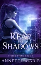 Annette Marie - Reap the Shadows