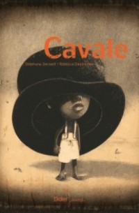 - Cavale