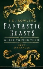 Роулинг Джоан Кэтлин - Fantastic Beasts and Where to Find Them
