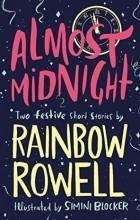Rainbow Rowell - Almost Midnight