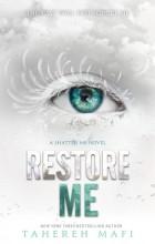 Tahereh Mafi - Restore Me
