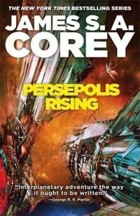 James S.A. Corey - Persepolis Rising