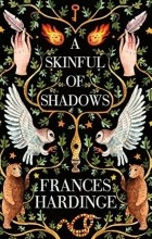 Frances Hardinge - A skinful of shadows