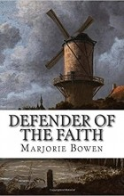Marjorie Bowen - Defender of the Faith